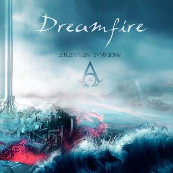 Dreamfire - Atlantean Symphony