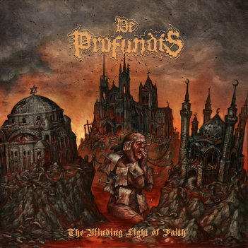 de profundis - blinding light of faith
