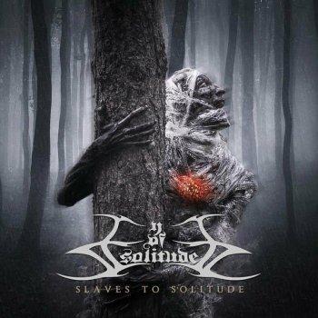 Eye of Solitude - Slaves To Solitude