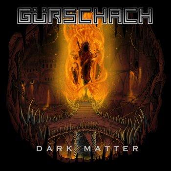 Gürschach - Dark Matter
