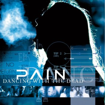 Pain - Dancing With the Dead