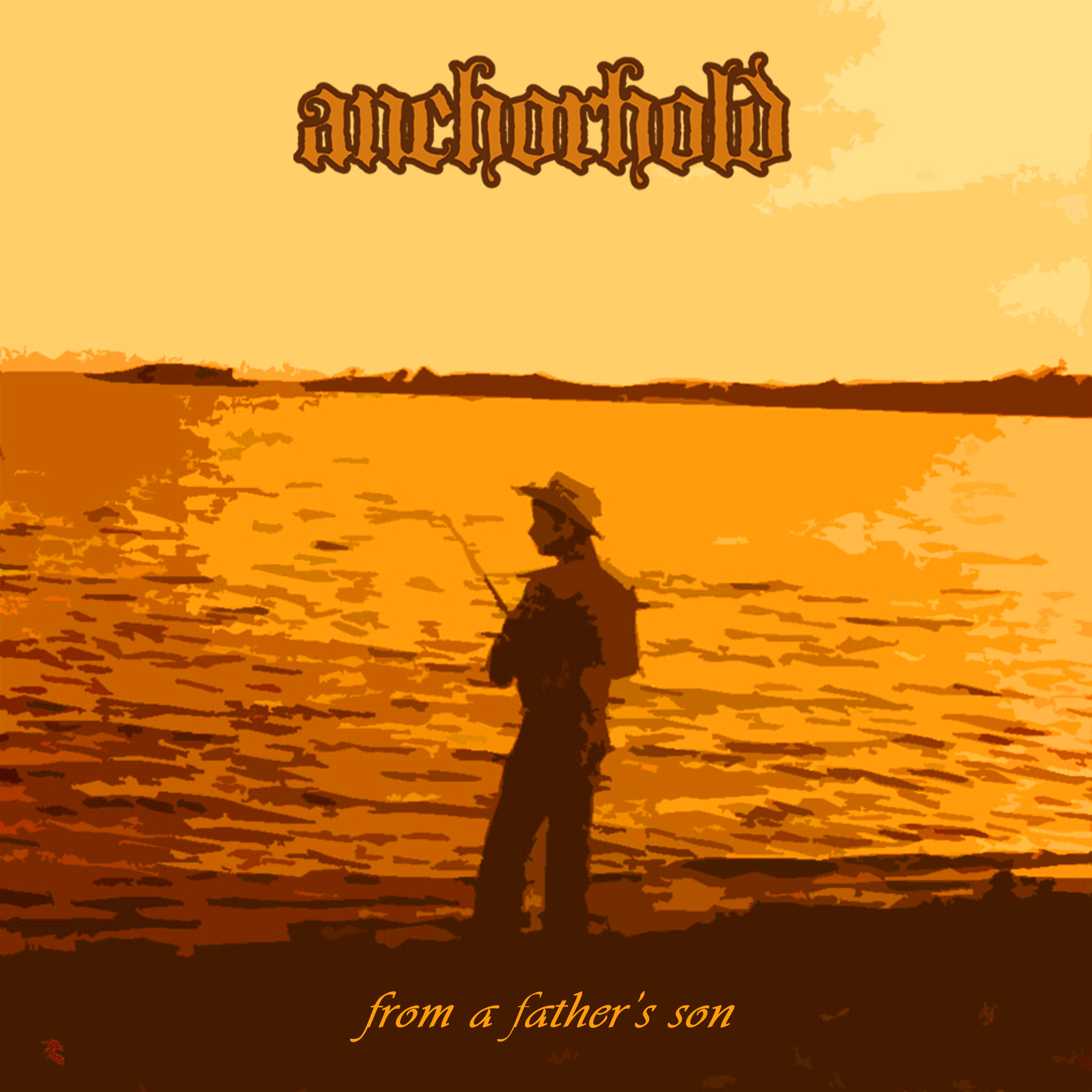 Anchorhold - From A Father's Son