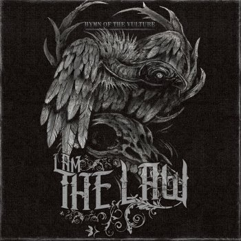 I Am the Law - Hymn of the Vulture