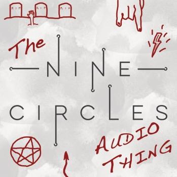 Nine Circles Audio Thing
