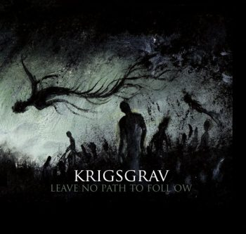 Krigsgrav-Leave-No-Path-To-Follow