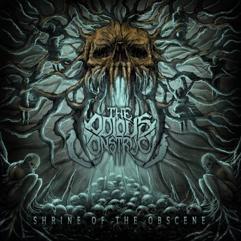 odious construct - shrine of the obscene