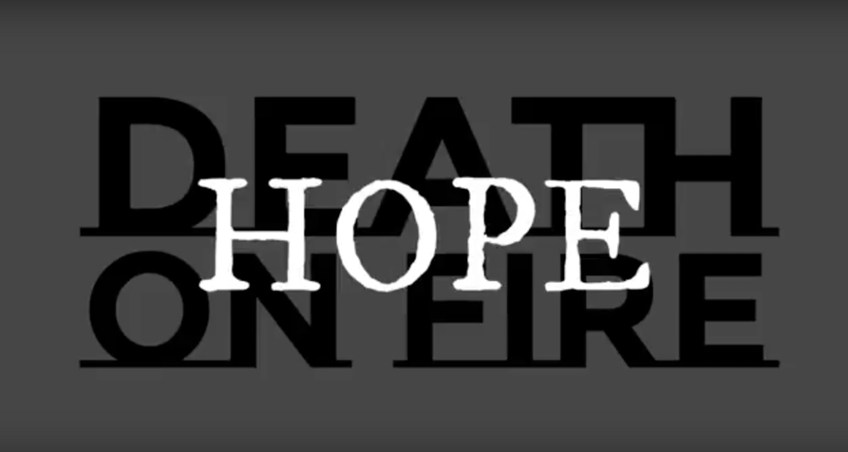 "Video Premiere: Death On Fire - ""Hope"""