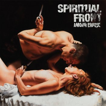 Spiritual Front – Amour Braque