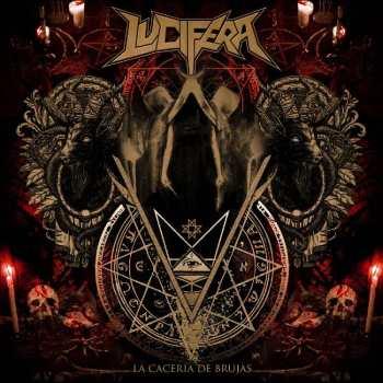 Lucifera - La Caceria De Brujas