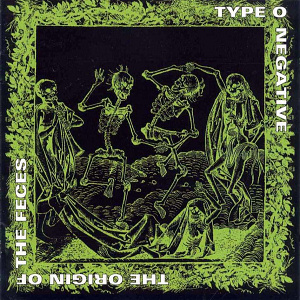Type_O_Negative_-_The_Origin_of_the_Feces[1]