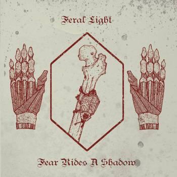 feral light fear rides a shadow