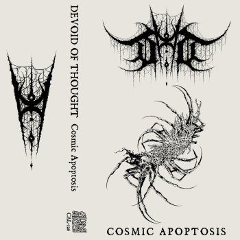 devoid of thought - cosmic apoptosis