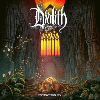 Dialith - Extinction Six