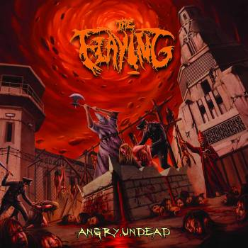 The Flaying - Angry, Undead