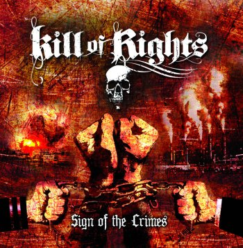 kill of rights - sign of the crimes