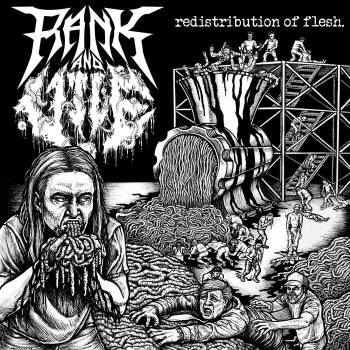 Rank and Vile - redistribution of flesh