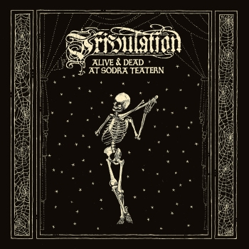 Tribulation - Alive and Dead at Södra Teatern