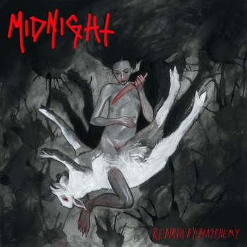 Midnight - Rebirth By Blasphemy