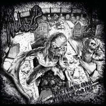 Innards - Back From the Grave, Straight In Your Face