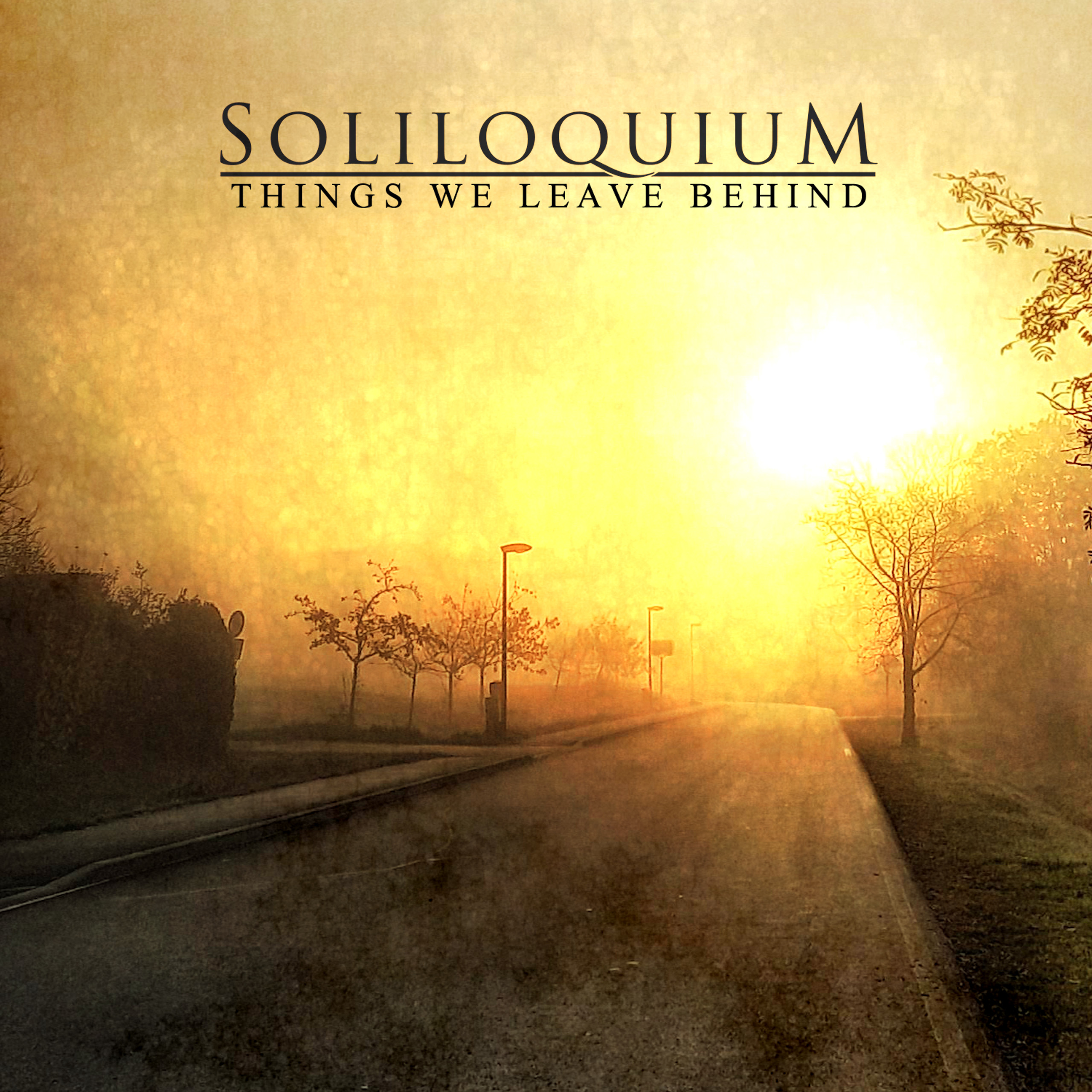 Soliloquium - Things We Leave Behind