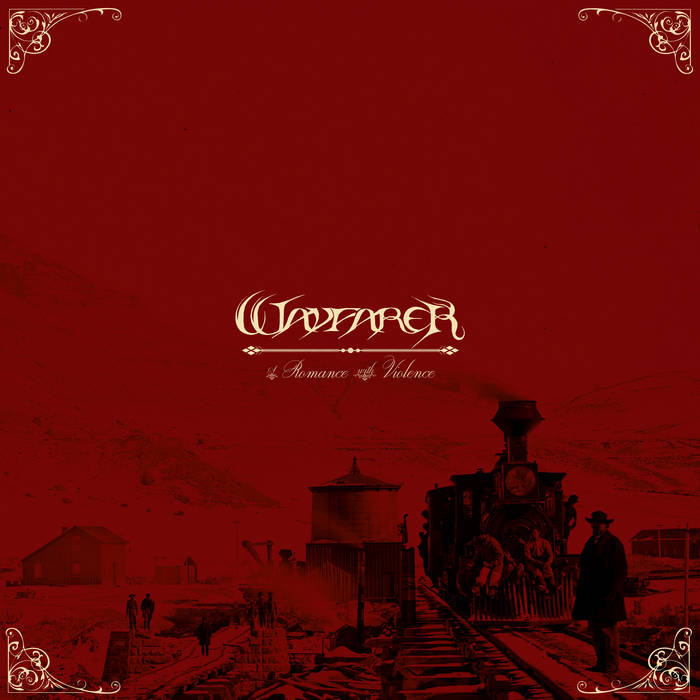 Wayfarer - A Romance With Violence