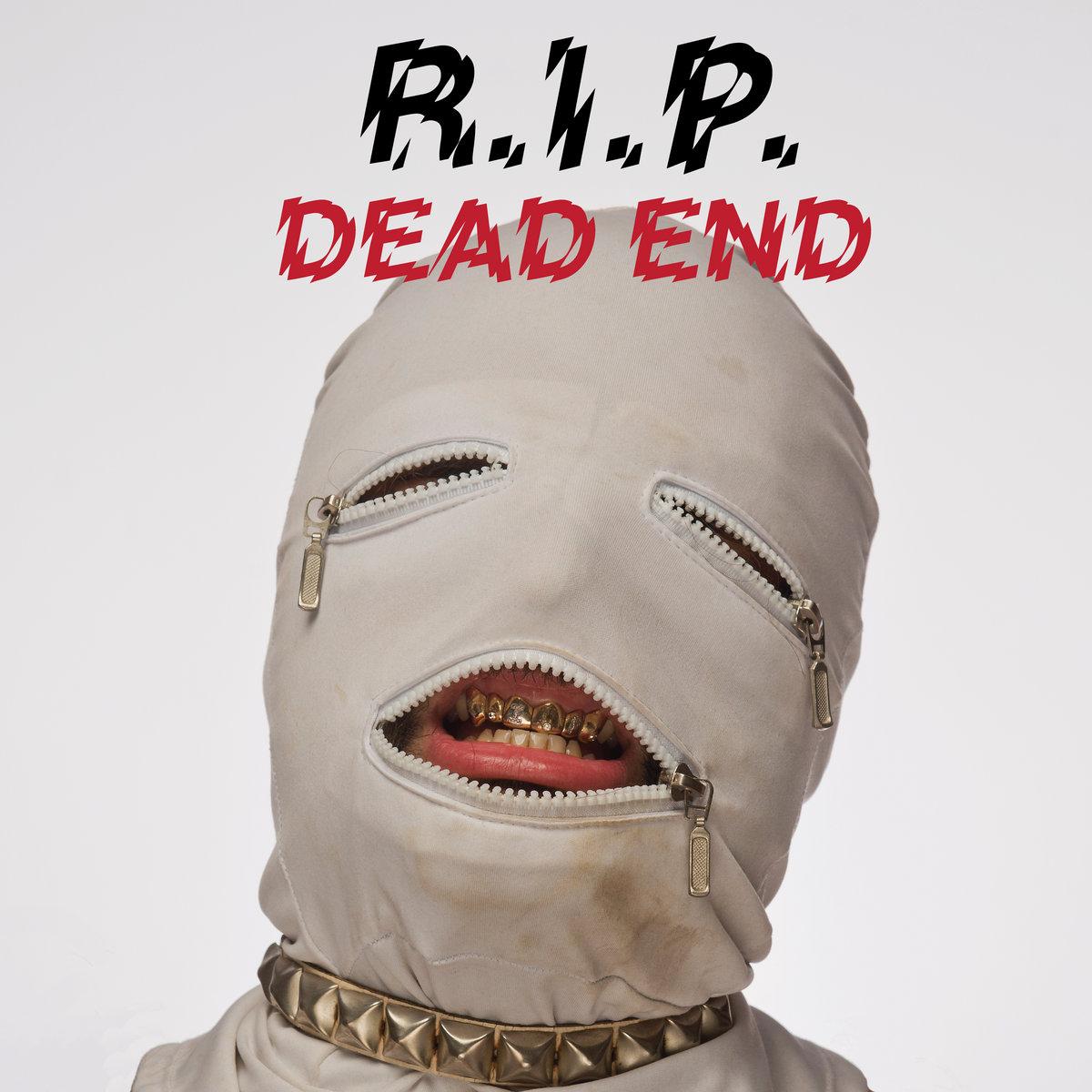 rip - dead end