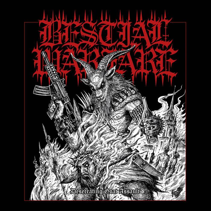 Bestial Warfare - Desecrating Goat Assault