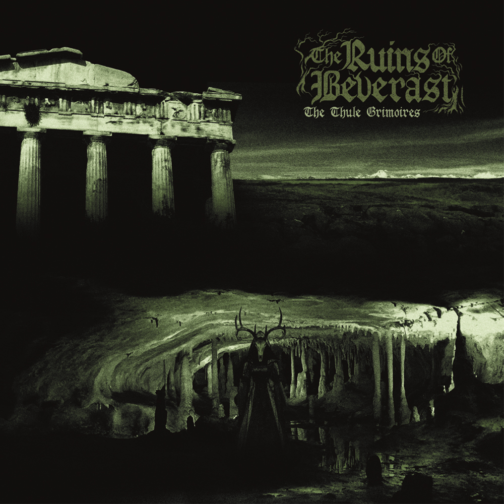 The Ruins of Beverast - Thule Grimoires