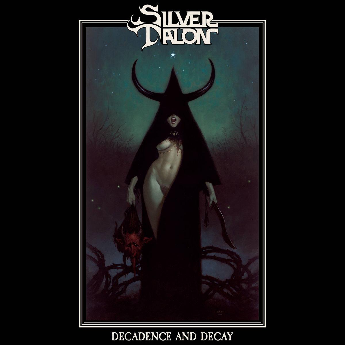 silver talon - decadence and decay