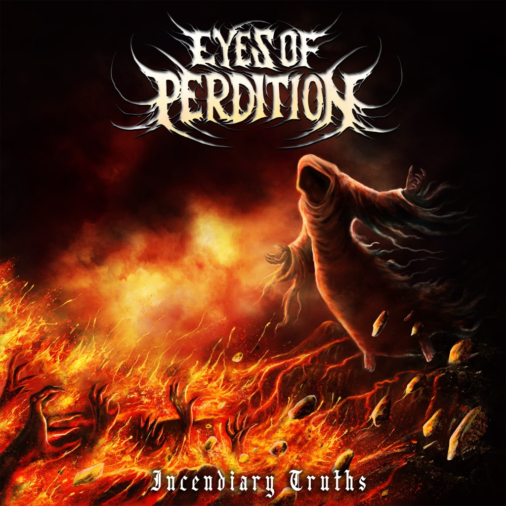 Eyes of Perdition - Incendiary Truths